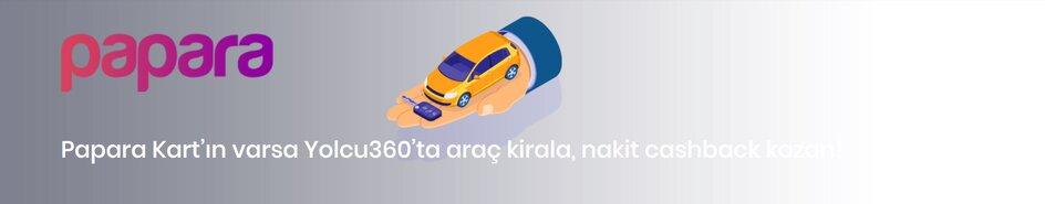 yolcu360 araç kiralama kampanyaları papara